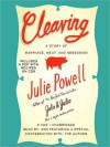Cleaving: A Story of Marriage, Meat, and Obsession (Audio) - Julie Powell, Joshua Ferris
