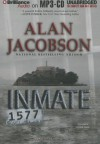 Inmate 1577 - Alan Jacobson, Christina Traister
