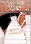 The Wedding Dress Mess - Lenny Hort, Beatrice Masini