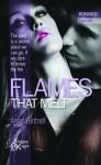 Flames That Melt - Angela Britnell