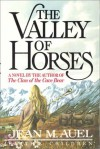 The Valley of Horses, Part 1 of 2 (Earth's Children, #2) - Jean M. Auel, Donada Peters