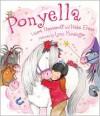 Ponyella - Laura Joffe Numeroff, Nate Evans, Lynn M. Munsinger