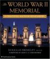 The World War II Memorial: A Grateful Nation Remembers - Douglas Brinkley, Richard Latoff, John S.D. Eisenhower