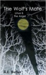 Linus & The Angel (The Wolf's Mate, #2) - R.E. Butler