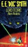 """Alien Realms - Gordon Eklund, E.E. """"Doc"""" Smith"""