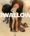 Swallow Book 3 - Ashley Wood, Kent Williams, Ted McKeever, James Jean