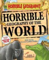 Horrible Geography of the World - Anita Ganeri, Mike (Ill) Phillips