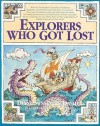 Explorers Who Got Lost - Diane Dreher, Ed Renfro