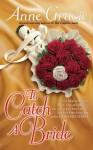 To Catch a Bride - Anne Gracie