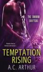 Temptation Rising - A.C. Arthur