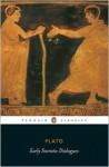 Early Socratic Dialogues - Plato, Robin A.H. Waterfield, Chris Emlyn-Jones, Donald Watt, Trevor J. Saunders, Iain Lane