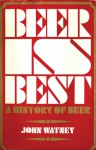 Beer Is Best - John Watney