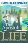 The Apostolic Life - David K. Bernard