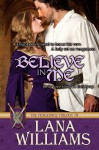 Believe In Me - Lana Williams