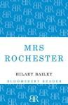 Mrs Rochester - Hilary Bailey