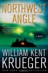 Northwest Angle (Cork O'Connor, #11) - William Kent Krueger
