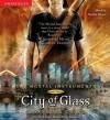 City of Glass (Audio) - Natalie Moore, Cassandra Clare