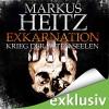Exkarnation: Krieg der alten Seelen - Markus Heitz, Uve Teschner, Audible GmbH