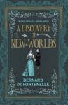 A Discovery of New Worlds - Bernard de Fontenelle, Aphra Behn