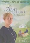 Leah's Choice - Marta Perry, Tanya Eby