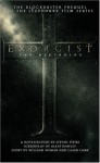Exorcist: The Beginning - Steven Piziks, Caleb Carr, William Wisher, Alexi Hawley