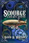 Scourge (a children's steampunk fantasy) - David H. Burton