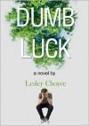 Dumb Luck - Lesley Choyce