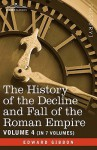The History of the Decline and Fall of the Roman Empire, Vol. IV - Edward Gibbon