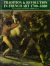 Tradition and Revolution in French Art - Nicholas Penny
