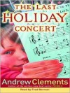 The Last Holiday Concert (Audio) - Andrew Clements, Fred Berman