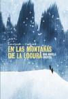 En las montañas de la locura - I.N.J. Culbard, H.P. Lovecraft