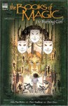 The Books of Magic, Vol. 6: The Burning Girl - John Ney Rieber, Peter Snejbjerg, Peter Gross