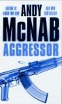 Aggressor - Andy McNab