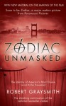 Zodiac Unmasked: The Identity of America's Most Elusive Serial Killers Revealed - Robert Graysmith