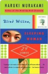 Blind Willow, Sleeping Woman - Haruki Murakami