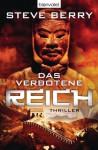 Das verbotene Reich: Thriller (German Edition) - Steve Berry, Barbara Ostrop