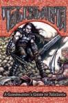 A Gamemaster's Guide to Talislanta: 5th Edition - K. Scott Agnew