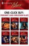 One-Click Buy: February 2009 Harlequin Blaze - Kimberly Raye, Leslie Kelly, Rhonda Nelson, Julie Leto, Jade Lee, Joanne Rock, Karen Foley, Nancy Warren