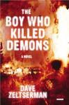 The Boy Who Killed Demons - Dave Zeltserman