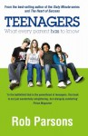 Teenagers!: What Every Parent Has To Know - Rob Parsons