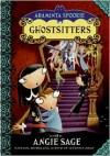 Ghostsitters - Angie Sage, Jimmy Pickering