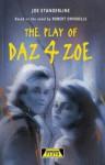 Daz 4 Zoe (Heinemann Plays) - Joe Standerline, Robert Swindells