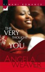 The Very Thought Of You - Angela Weaver