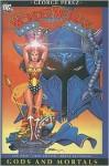 Wonder Woman: Gods and Mortals (Wonder Woman Vol 1 -Lib DC Comics) - George Pérez, Len Wein, Greg Potter, Bruce Patterson