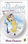 White Skate Wishes - Linda Chapman