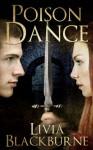 Poison Dance - Livia Blackburne