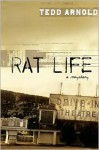 Rat Life (Hardcover) - Tedd Arnold