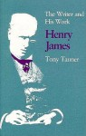 Henry James The Writer And His Work - Tony Tanner