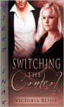 Switching the Control - Victoria Blisse