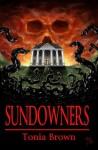 Sundowners - Tonia Brown, Philip R. Rogers, Jaidis Shaw, Stephanie Gianopoulos